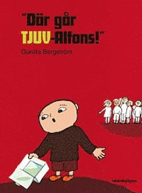 bokomslag Där går TJUV-Alfons!