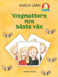 bokomslag Vingmuttern : min allra bästa vän
