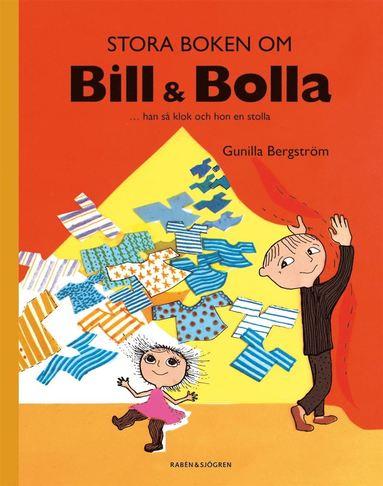 bokomslag Stora boken om Bill & Bolla : ... han så klok och hon en stolla