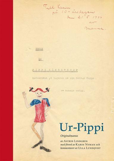 bokomslag Ur-Pippi : originalmanus