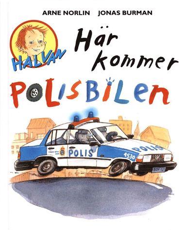 bokomslag Här kommer polisbilen