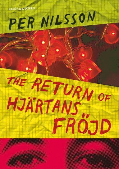 bokomslag The return of Hjärtans Fröjd