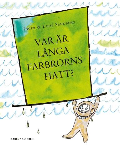 bokomslag Var är Långa Farbrorns hatt?