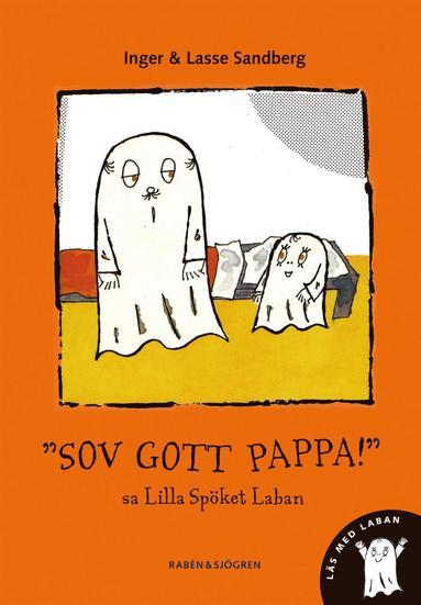 bokomslag Sov gott pappa! sa Lilla Spöket Laban