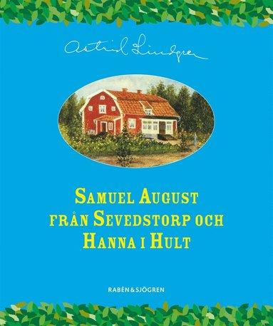 bokomslag Samuel August från Sevedstorp och Hanna i Hult