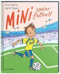 bokomslag Mini spelar fotboll