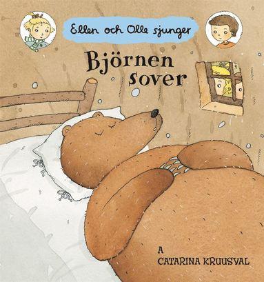bokomslag Björnen sover : Ellen och Olle sjunger