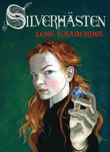 bokomslag Silverhästen : historien om Katriona Teresadotter