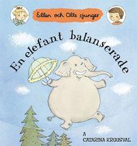 bokomslag En elefant balanserade : Ellen och Olle sjunger