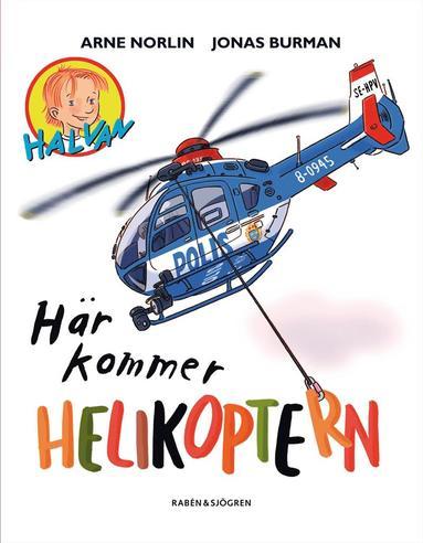 bokomslag Här kommer helikoptern