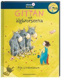 bokomslag Gittan och älgbrorsorna