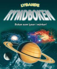 bokomslag Lysande rymdboken : boken som lyser i mörker!