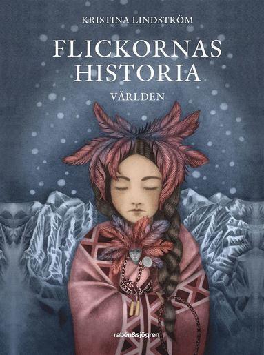 bokomslag Flickornas historia : världen