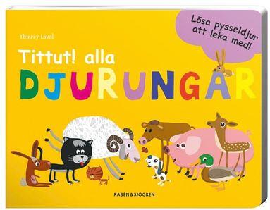 bokomslag Tittut! alla djurungar