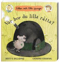 bokomslag Var bor du lilla råtta? : Ellen och Olle sjunger