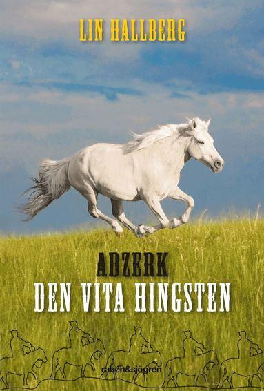 bokomslag Adzerk - den vita hingsten