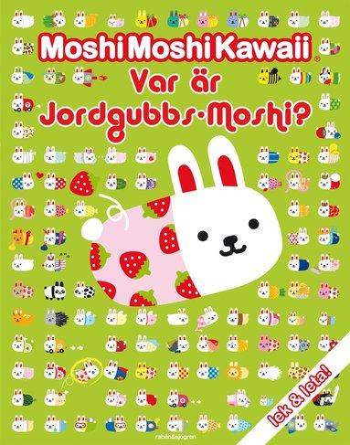 bokomslag Var är Jordgubbs-Moshi?