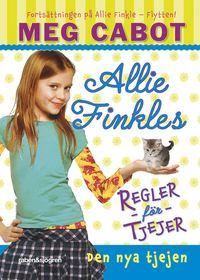 bokomslag Allie Finkles regler för tjejer. Den nya tjejen