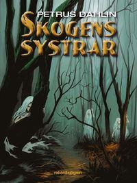 bokomslag Skogens systrar