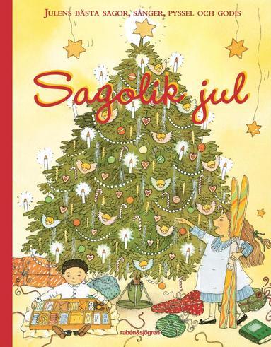 bokomslag Sagolik jul : julens bästa sagor, sånger, pyssel och godis