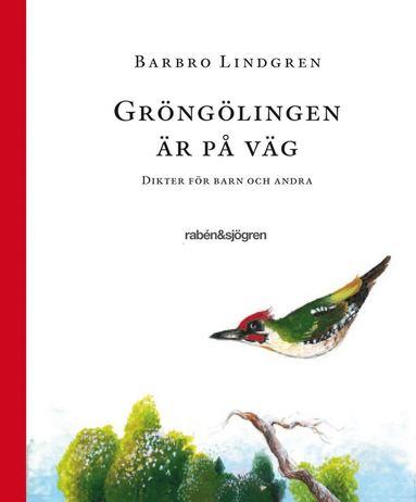 bokomslag Gröngölingen är på väg : dikter för barn och andra