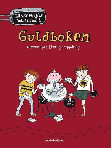 bokomslag Guldboken - LasseMajas kluriga uppdrag