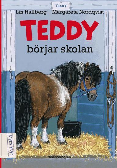bokomslag Teddy börjar skolan