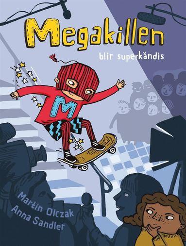 bokomslag Megakillen blir superkändis