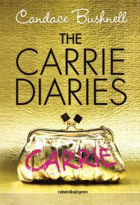 bokomslag The Carrie Diaries