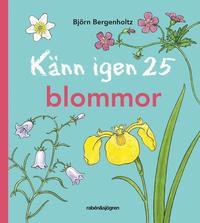 bokomslag Känn igen 25 blommor
