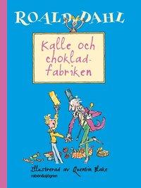 bokomslag Kalle och chokladfabriken
