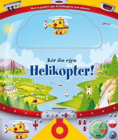 bokomslag Kör din egen helikopter!
