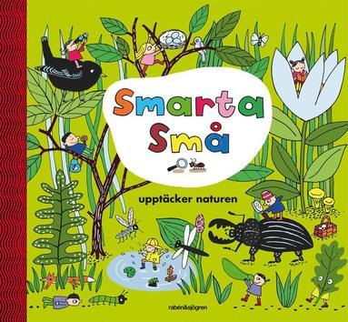 bokomslag Smarta små upptäcker naturen