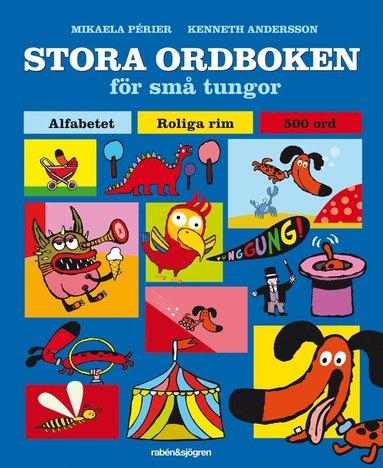 bokomslag Stora ordboken för små tungor