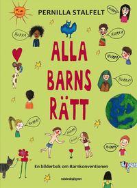 bokomslag Alla barns rätt : en bilderbok om Barnkonventionen