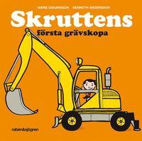 bokomslag Skruttens första grävskopa