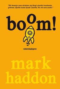 bokomslag Boom! : (eller 70 000 ljusår)