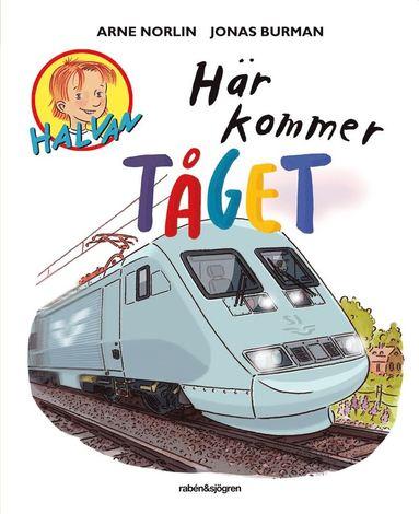 bokomslag Här kommer tåget