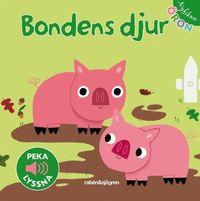 bokomslag Bondens djur - Peka, lyssna