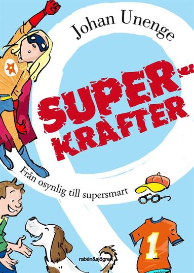 bokomslag Superkrafter : från osynlig till supersmart