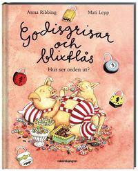 bokomslag Godisgrisar och blixtlås