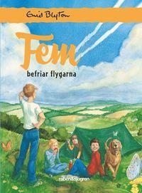 bokomslag Fem befriar flygarna