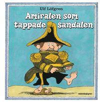 bokomslag Amiralen som tappade sandalen