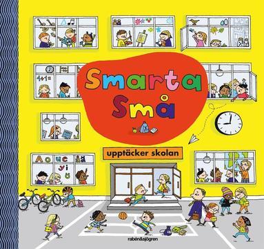 bokomslag Smarta små upptäcker skolan