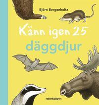 bokomslag Känn igen 25 däggdjur
