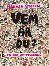 bokomslag Vem är du? : en bok om tolerans