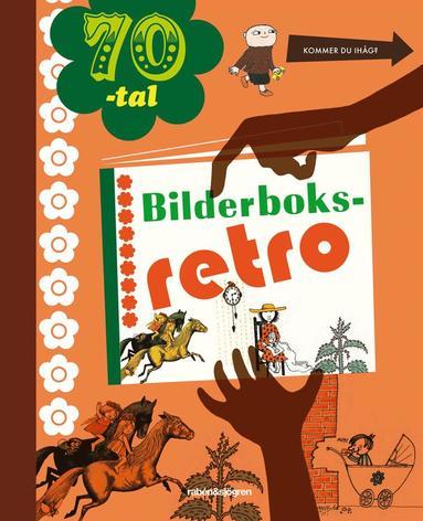 bokomslag Bilderboksretro 70-tal