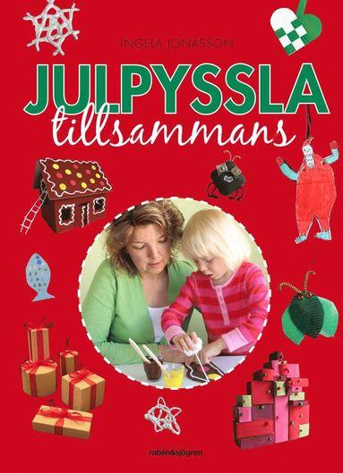 bokomslag Julpyssla tillsammans