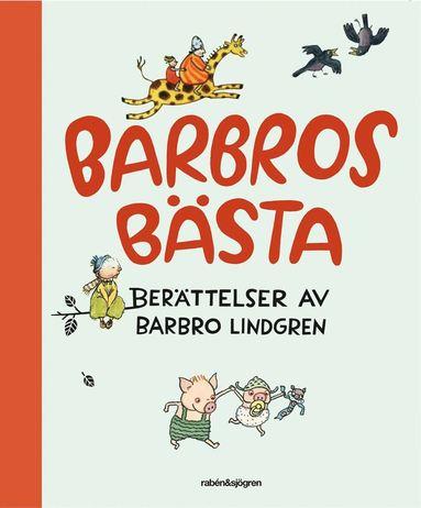 bokomslag Barbros bästa : berättelser av Barbro Lindgren