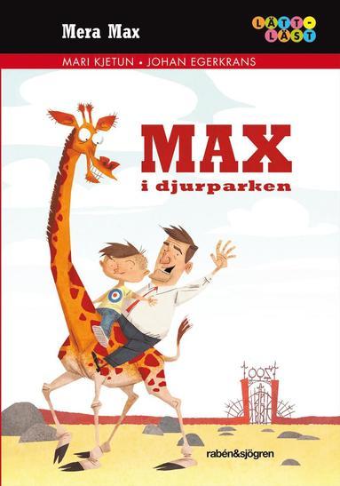 bokomslag Mera Max : Max i djurparken